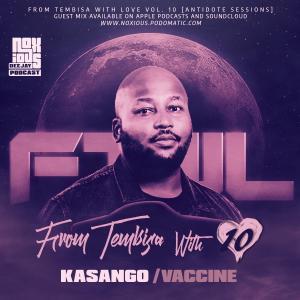 Kasango – FTWL10 (Antidote Sessions Mix)