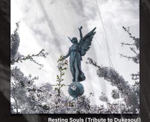 LaTique & Salvador – Resting Souls (Tribute to Dukesoul)