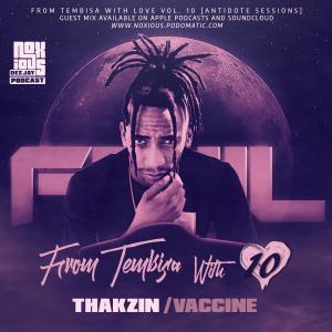 Thakzin – FTWL10 (Antidote Sessions Mix)