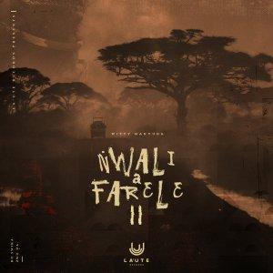 Witty Manyuha – Nwali a Farele, Pt. 02