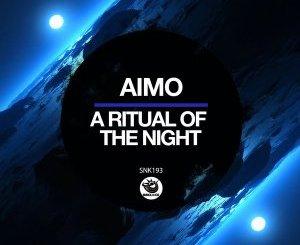 Aimo – A Ritual Of The Night (Original Mix)