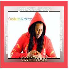 Coleman – Goodness and Mercy