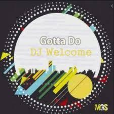 DJ Welcome – Feel Da Rhythm