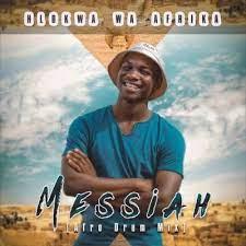 Hlokwa Wa Afrika – Messiah (Afro Drum Mix)
