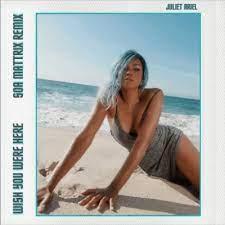 Juliet Ariel Ft Soa Mattrix – Wish You Were Here