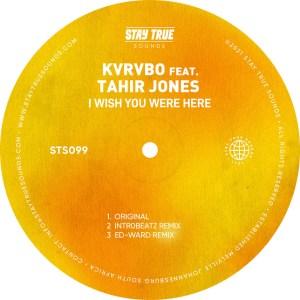 KVRVBO, Tahir Jones – I Wish You Were Here (Ed-Ward Remix)