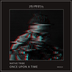 Native Tribe – Once Upon A Time