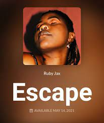 Ruby Jax – Escape