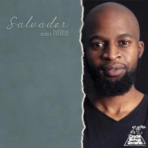Salvador – 0202 Overdue