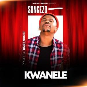 Songezo – Kwanele (Original Mix)
