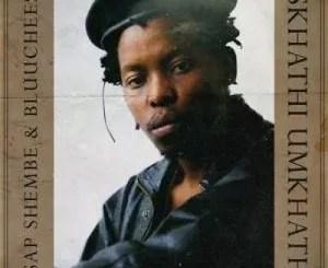 ASAP Shembe & BluuCheese – Ukphumula