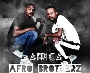 Afro Brotherz – Africa (feat. Malphocal)