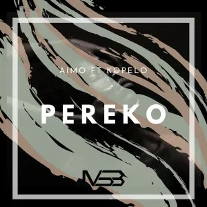 Aimo – Pereko (feat. Kopelo)