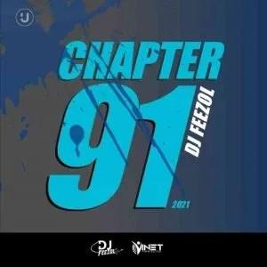 DJ FeezoL – Chapter 91 2021 Mix