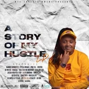 DJ Pretty – A Story Of My Hustle