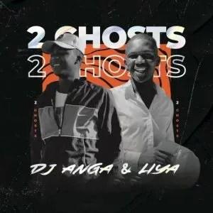 Dj Anga & Liya – 2 Ghosts