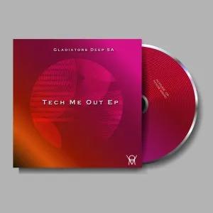 Gladiators Deep SA – Tech Me Out