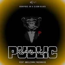 HeavyDee SA x Elson Blues – Public Relationships ft Unclesam, TROSHKIID