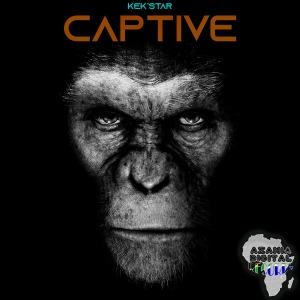 Kek'star – Captive (Original)