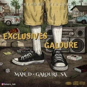 Man D & Mr Galoure – Exclusives Galoure Mix