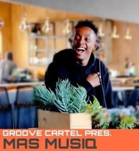 Mas Musiq – Groove Cartel Mix