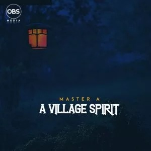 Master A – A Village Spirit (Original Mix)