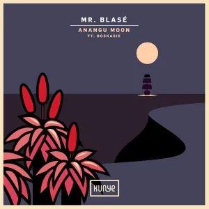 Mr. Blasé – Anangu Moon (feat. Boskasie)