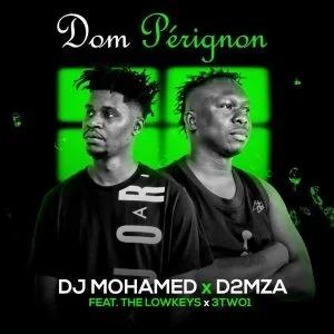 The Lowkeys, Dj Mohamed & D2MZA – Dom Pérignon ft. 3TW01