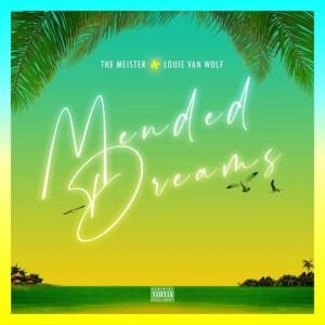 The Meister & Louie Van Wolf – Mended Dreams (Cover Artwork + Tracklist)