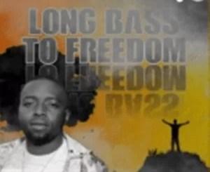 Vusinator – Long Bass to Freedom