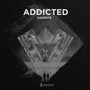 Zakente – Addicted (Original Mix)