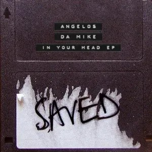 Angelos & Da Mike – In Your Head EP