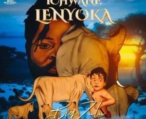 Big Zulu – Ichwane Lenyoka (Cover Artwork + Tracklist)