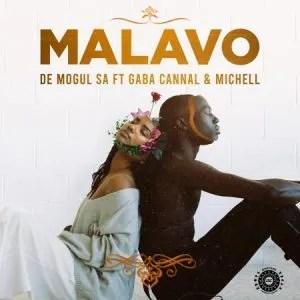 De Mogul SA – MaLavo ft Gaba Cannal & Michell