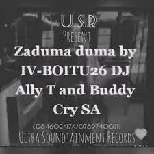 IV Boitu26, DJ Ally T x Buddy Cry SA – Zaduma duma