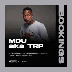 MDU aka TRP & Mphow_69 – Tarara ft. Mkeyz
