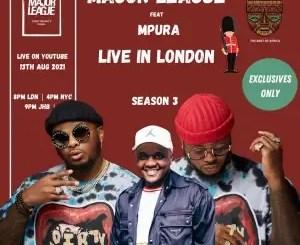 Major League Djz – Amapiano Balcony Mix Live In London with Mpura (Tribute to Mpura)