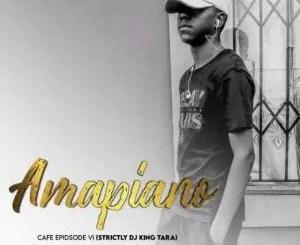 Man D – Amapiano Cafe Episode VI (DJ King Tara)