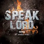 ReaDaSoul X Rea WMNTA – Speak Lord Remix ft. Sfarzo(Rtee)