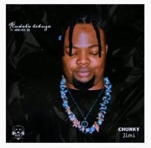 Chunky Jama – Kudala Bebuza Ft. King-Vee Sa