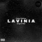 Deejay Mabhaso – Lavinia (Original Mix)