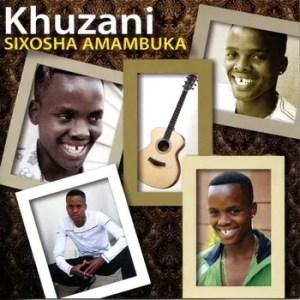 Khuzani – Sazi Izinsizwa
