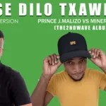 Prince J.Malizo x MinerBeats – Ase Dilo Txawe