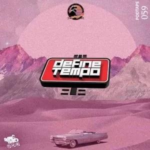 TimAdeep – Define Tempo Podtape 59 (100% Production Mix)