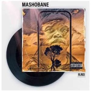 B.Rei – Mashobane