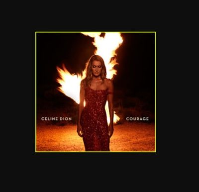 DOWNLOAD Celine Dion Courage Album Zip