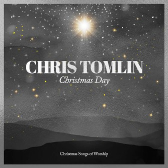 Chris Tomlin and We The Kingdom Christmas Day Mp3 Download
