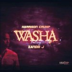 Harrison Crump – Washa Ft. Zandiii J