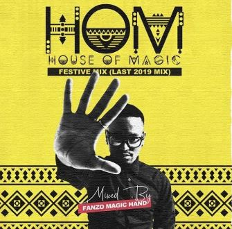 Fanzo Magic-Hand – H.O.M 26 (Festive Mix) Mp3 Download