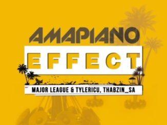 DOWNLOAD Major League, Tyler IC, DJ Thabzin Amapiano Effect EP
